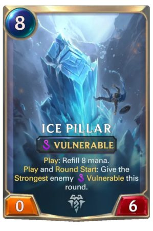 Ice Pillar (LoR Card after 1.14 nerf)