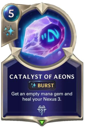 Catalyst of Aeons (LoR card)
