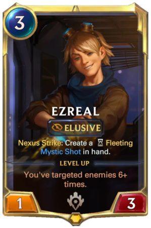 Ezreal level 1 (LoR card)