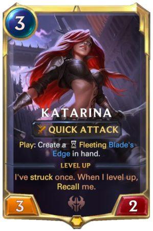 Katarina level 1 (LoR card)