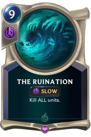 The Ruination (LoR card)