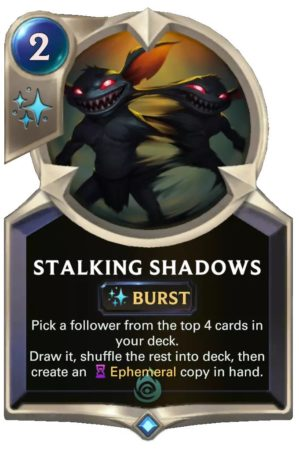 Stalking Shadows (LoR card)