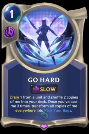 Go Hard (LoR K/DA card)