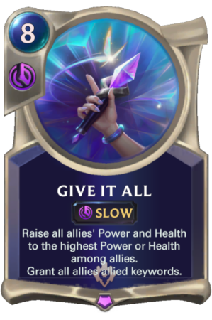Give It All (LoR Card)