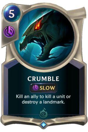 Crumble (LoR card)