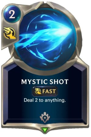Mystic Shot (LoR card)