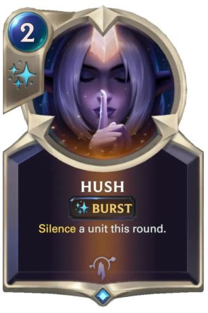 Hush (LoR card)