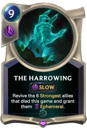 the harrowing (LoR card)