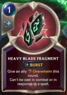 Heavy Blade Fragment (LoR card reveal)