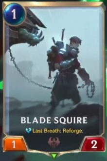 Blade Squire (LoR card reveal)