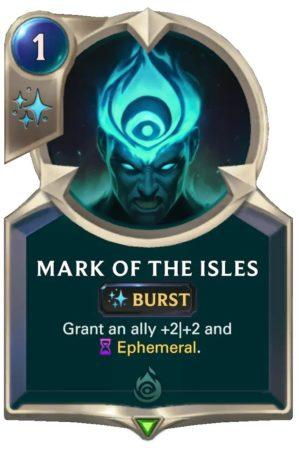 Mark of the Isles (LoR Card)