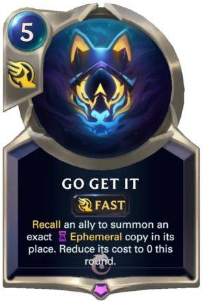 Go Get It (LoR Card)
