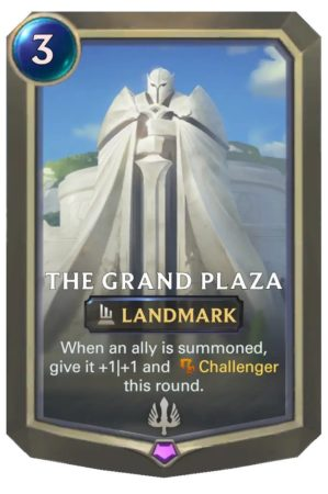 The Grand Plaza (LoR Card)