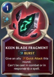 Keen Blade Fragment (LoR card reveal)