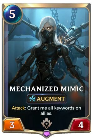 Mechanied Mimic (LoR Card)