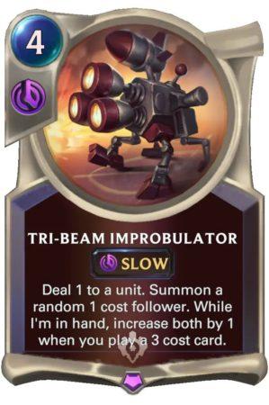 Tri-beam Improbulator (LoR Card)