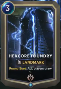 Hexcore Foundry (LoR Card Reveal)