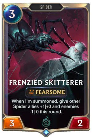 Frenzied Skitterer (LoR Card)