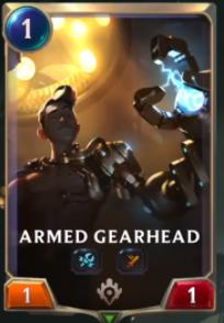 Armed Gearhead (LoR Card Reveal)