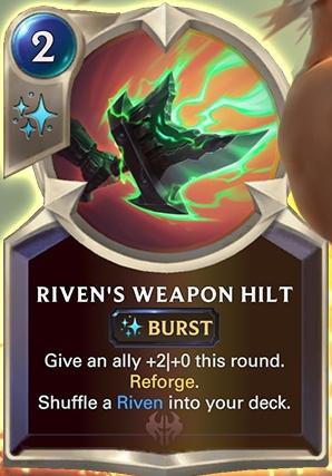 Riven's Weapon Hilt (LoR Card Reveal)