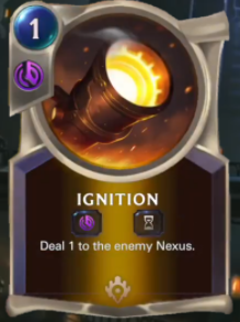 Ignition (LoR Card Reveal)