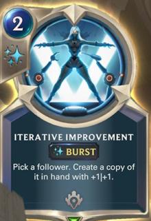 Iterative Improvement (LoR Card Reveal)