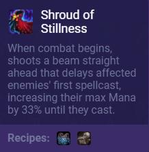 TFT Shroud of Stillness Description