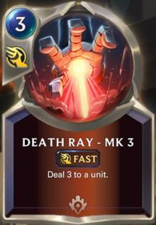 Death Ray - MK3 (LoR Card Reveal)