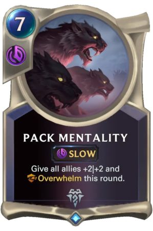 Pack Mentality (LoR Card)