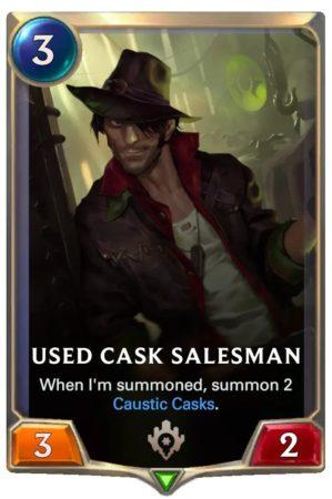 Used Cask Salesman (LoR Card)
