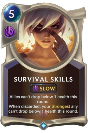 Survival Skills (LoR Card)