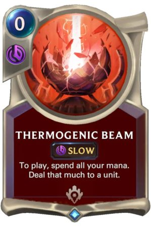 Thermogenic Beam (LoR Card)