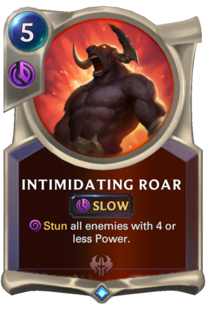 Intimidating Roar (LoR Card