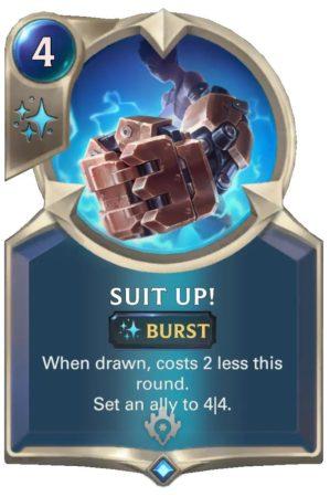 Suit Up! (LoR Card)