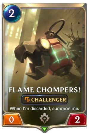 Flame Chompers! (LoR Card)