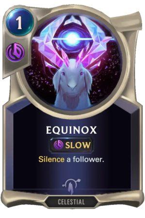 Equinox (LoR Card)