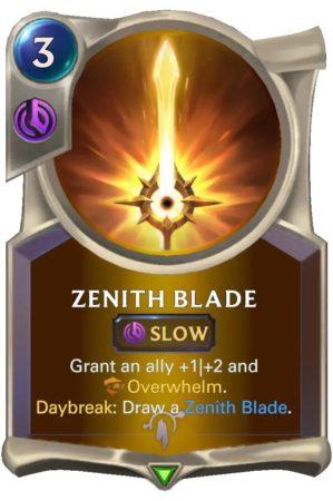 Zenith Blade (LoR Card)