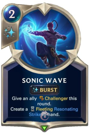 Sonic Wave (LoR Card)