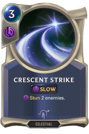 Crescent Strike (LoR Card)