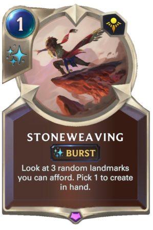 Stoneweaving (LoR Card)