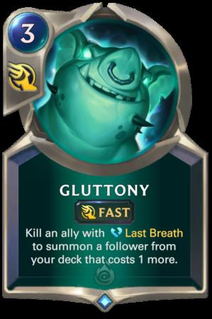 Gluttony LoR card)