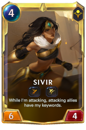 Sivir level 2 (LoR reveal)