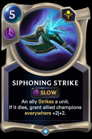 Siphoning Strike (LoR reveal)