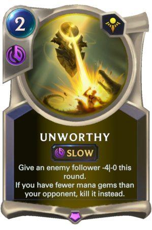Unworthy (LoR Card)