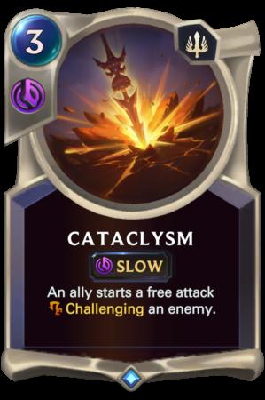Catacylsm (LoR reveal)