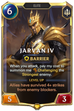 Jarvan IV Level 1 (LoR reveal)