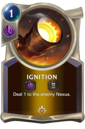 Ignition (LoR Card)