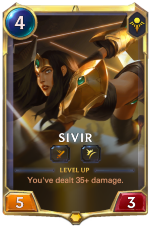Sivir level 1 (LoR reveal)