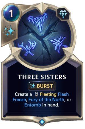 Three Sisters (LoR Card)