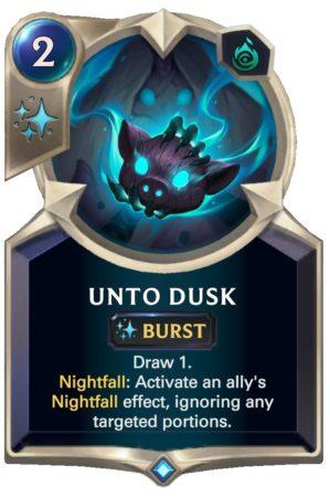 Unto Dusk (LoR Card)